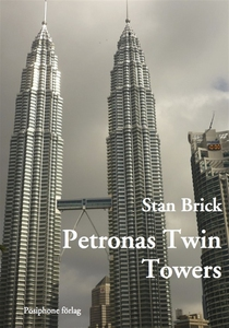 Petronas Twin Towers (e-bok) av Stan Brick