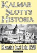 Minibok: Kalmar slotts historia