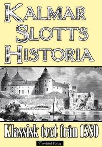 Minibok: Kalmar slotts historia (e-bok) av Eva