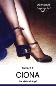 Ciona - en självbiologi (e-bok) av Tamara T, To