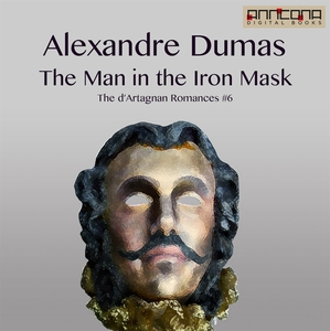 The Man in the Iron Mask (ljudbok) av Alexandre