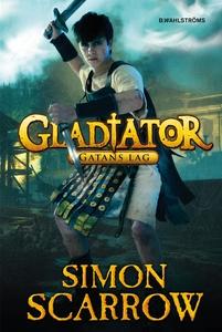 Gladiator 2 - Gatans lag (e-bok) av Simon Scarr