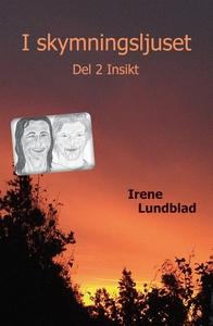 I skymningsljuset Del 2 Insikt (e-bok) av Irene