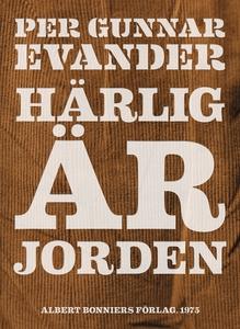 Härlig är jorden (e-bok) av Per Gunnar Evander,