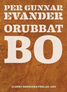 Orubbat bo (e-bok) av Per Gunnar Evander, Per G