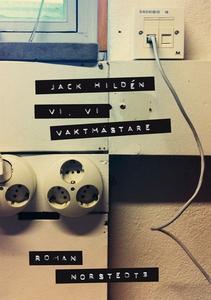 Vi, vi vaktmästare (e-bok) av Jack Hildén