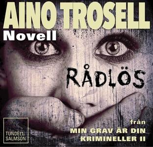 Rådlös, novell ur Krimineller II (ljudbok) av A
