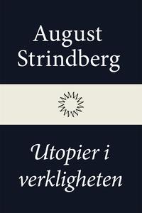 Utopier i verkligheten (e-bok) av August Strind