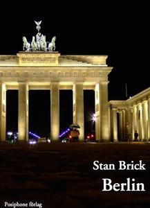 Berlin (e-bok) av Stan Brick