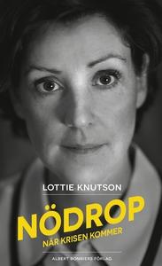 Nödrop : När krisen kommer (e-bok) av Lottie Kn
