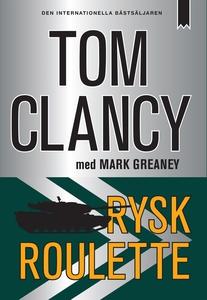 Rysk roulette (e-bok) av Tom Clancy, Mark Grean