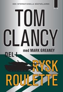 Rysk roulette - Del I (e-bok) av Tom Clancy, Ma