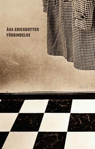 Förbindelse : Prosadikter (e-bok) av Åsa Ericsd