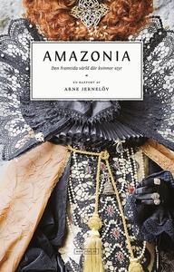 Amazonia: Den framtida värld där kvinnor styr (