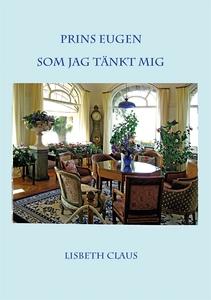 Prins Eugen som jag tänkt mig (e-bok) av Lisbet