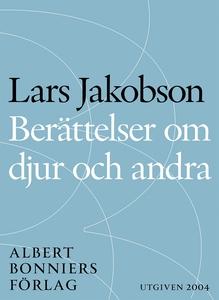 Berättelser om djur och andra (e-bok) av Lars J