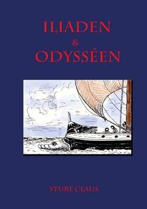 Iliaden & Odysséen (e-bok) av Sture Claus