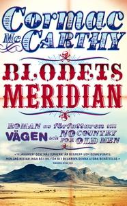 Blodets meridian (e-bok) av Cormac McCarthy