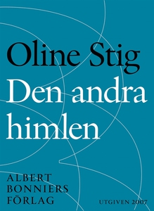 Den andra himlen : Noveller (e-bok) av Oline St