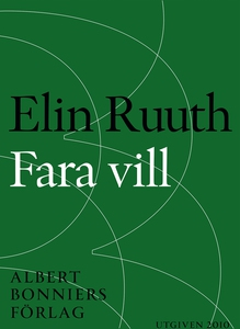 Fara vill (e-bok) av Elin Ruuth