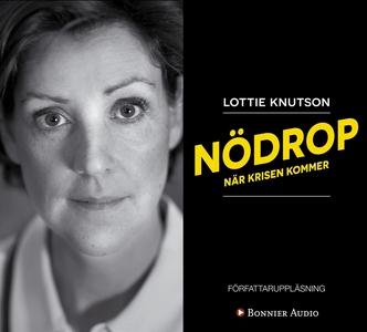 Nödrop : När krisen kommer (ljudbok) av Lottie
