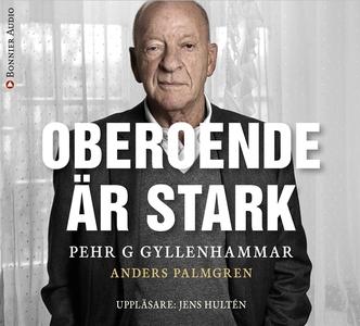 Oberoende är stark (ljudbok) av Anders Palmgren