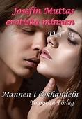 Josefin Muttas erotiska minnen - Del 11 - Mannen i bokhandeln