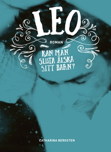 Leo (e-bok) av Catharina Bergsten