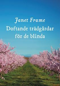 Doftande trädgårdar för de blinda (e-bok) av Ja
