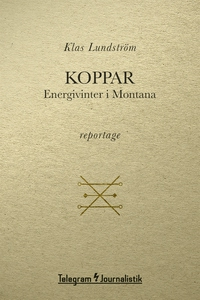Koppar - Energivinter i Montana (e-bok) av Klas