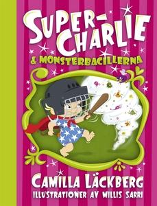 Super-Charlie och monsterbacillerna (e-bok) av