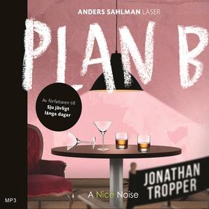 Plan B (ljudbok) av Jonathan Tropper