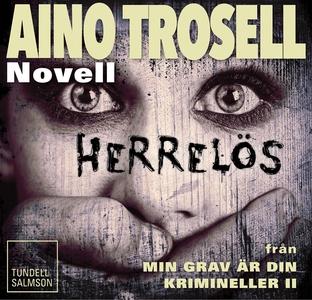 Herrelös, novell ur Krimineller II (ljudbok) av