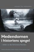 Hedendomen i historiens spegel : bilder av det förkristna Norden