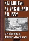 Skildring av Värmland 1882