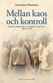 Mellan kaos och kontroll : social ordning i svenska flottan 1670-1716