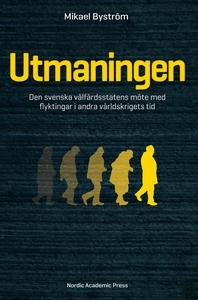 Utmaningen : den svenska välfärdsstatens möte m