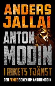 Anton Modin - i rikets tjänst (e-bok) av Anders