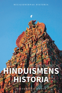 Hinduismens historia (e-bok) av Sören Wibeck