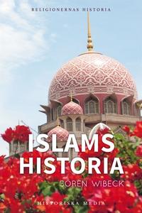 Islams historia (e-bok) av Sören Wibeck