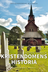 Kristendomens historia (e-bok) av Sören Wibeck