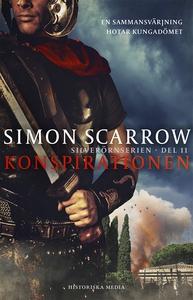 Konspirationen (e-bok) av Simon Scarrow