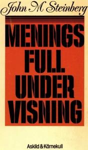 Meningsfull undervisning (e-bok) av John Steinb