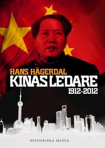 Kinas ledare : 1912-2012 (e-bok) av Hans Hägerd