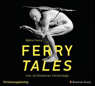 Ferry tales (ljudbok) av Björn Ferry