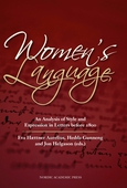 Women´s language : an analysis of style and expression in letters before 1800