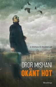Okänt hot (e-bok) av Dror Mishani