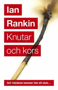 Knutar och kors (e-bok) av Ian Rankin