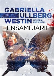 Ensamfjäril (e-bok) av Gabriella Ullberg