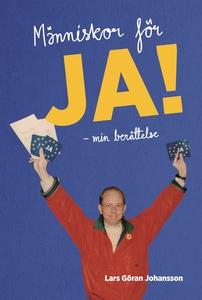 Människor för JA! : min berättelse (e-bok) av L